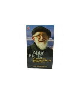 LIVRE - ABBE PIERRE - Je voulais être marin, missionnaire ou brigand - livre de poche
