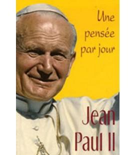 LIVRE n°76 - UNE PENSEE PAR JOUR - Jean Paul II
