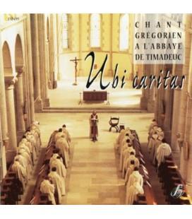 ABBAYE DE TIMADEUC - CD - Ubi Caritas - Chant Grégorien