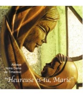 ABBAYE DE TIMADEUC - CD - Heureuse es-tu Marie-Choeur de l'Abbaye de Timadeuc