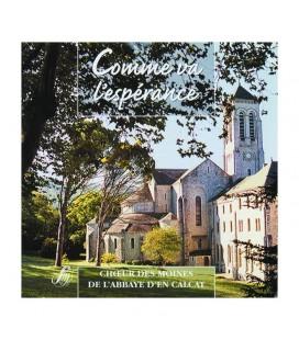 ABBAYE EN CALCAT - CD - Comme Va L'Espérance