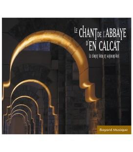 ABBAYE EN CALCAT - CD - Le Christ Hier Et Aujourd'hui
