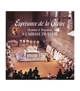 ABBAYE DE TAMIE - CD - Espérance de la Gloire