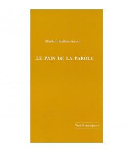 LIVRE - Le pain de la parole - Voix Monastiques 3 - Mariano Ballano o.c.s.o. - n°3