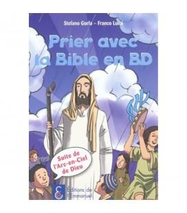 LIVRE - BD - Prier avec la Bible en BD - Stefano Gorla - Franco Luini