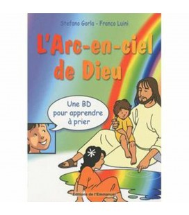 LIVRE - BD - L'Arc-en-ciel de Dieu - Stefano Gorla - Franco Luini