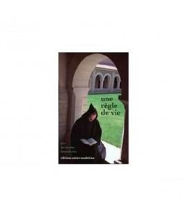 LIVRE n°81 - Une règle de vie - Par un moine bénédictin